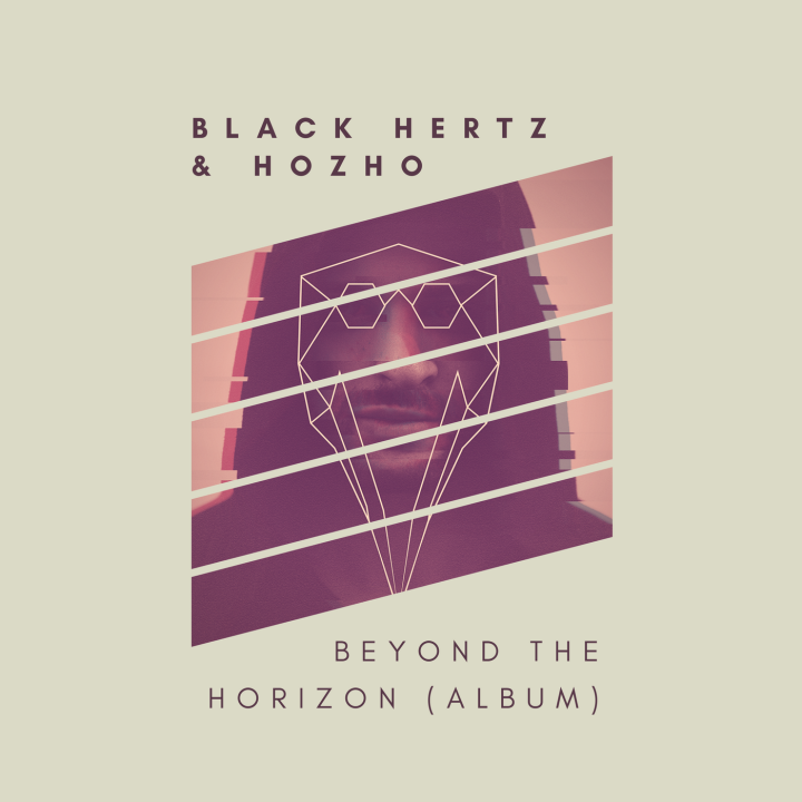Black Hertz & Hozho - Beyond The Horizon (ALBUM)